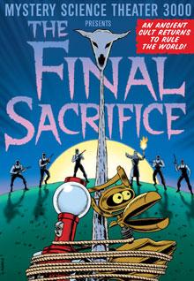 MST3K: The Final Sacrifice
