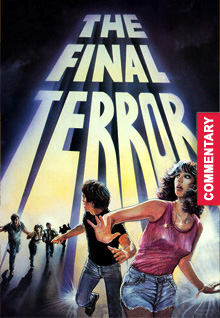 The Final Terror [with Audio Commentary]