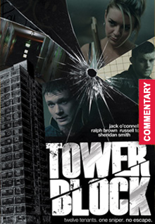 Tower Block [with Audio Commentary]