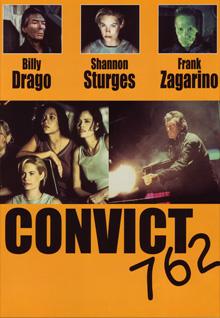 Convict 762 - Trailer