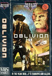 Oblivion [VHS Vault]