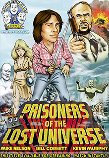 RiffTrax: Prisoners Of The Lost Universe