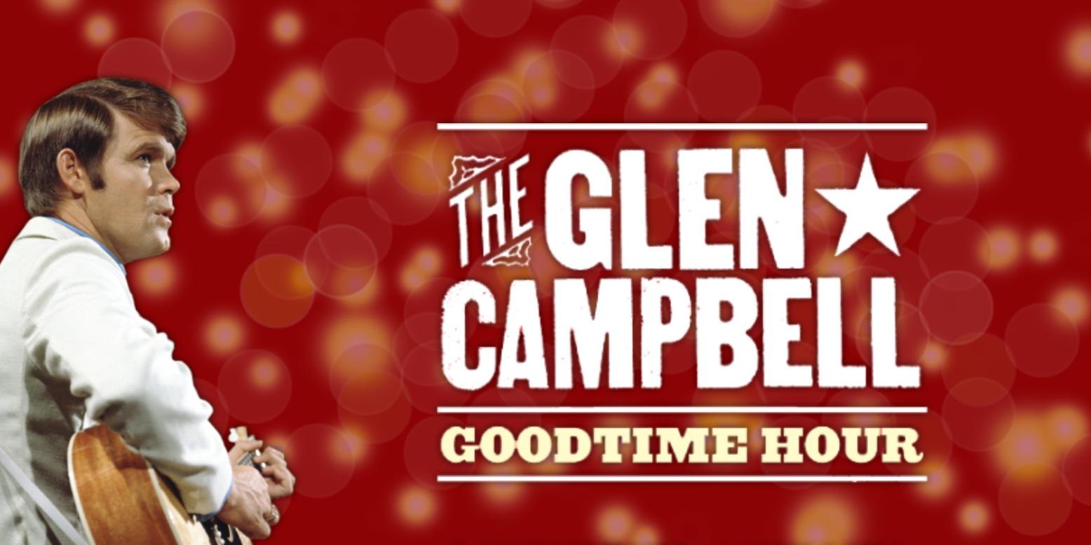 The Glen Campbell Goodtime Hour