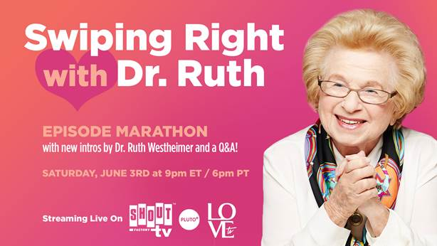 Shout! Factory TV Presents Swiping Right with Dr. Ruth