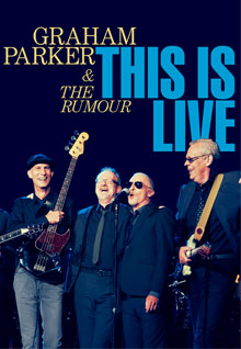 Graham Parker and the Rumour: This is Live