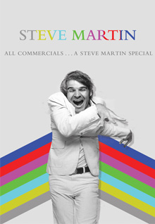 Steve Martin: All Commercials....A Steve Martin Special