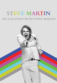 Steve Martin: On Location With Steve Martin