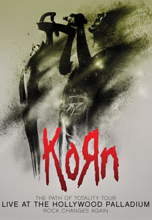 Korn: The Path of Totality Tour Live at the Hollywood Palladium
