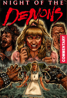 Night Of The Demons [with Audio Commentary]