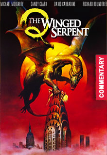 Q: The Winged Serpent [with Audio Commentary]