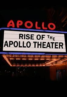 Rise Of The Apollo Theater
