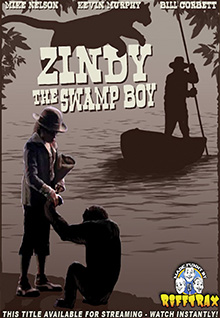RiffTrax: Zindy The Swamp Boy