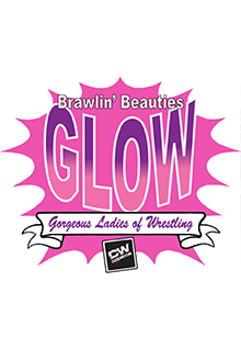 Brawlin' Beauties GLOW