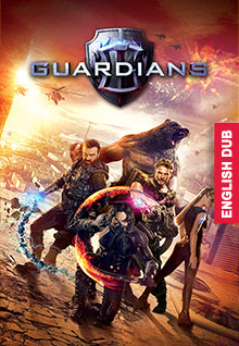 Guardians [Dubbed]
