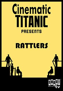Cinematic Titanic: Rattlers