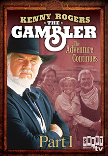 Kenny Rogers as The Gambler Part II: The Adventure Continues (Part 1)