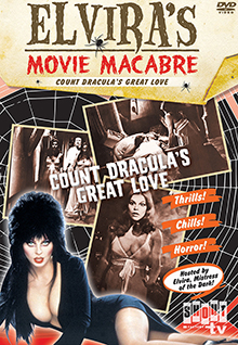 Elvira's Movie Macabre: Count Dracula's Great Love