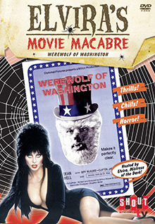 Elvira's Movie Macabre: The Werewolf Of Washington