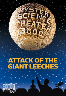 MST3K: Attack Of The Giant Leeches