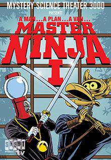 MST3K: Master Ninja I