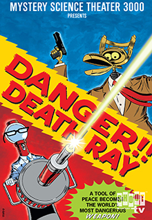 MST3K: Danger!! Death Ray