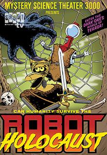 MST3K: Robot Holocaust