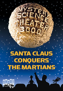 MST3K: Santa Claus Conquers The Martians