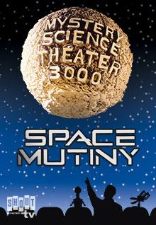 MST3K: Space Mutiny