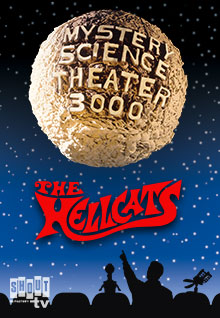 MST3K: The Hellcats