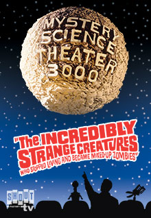 MST3K: The Incredibly Strange Creatures Who Stopped Living And Became Mixed-Up Zombies