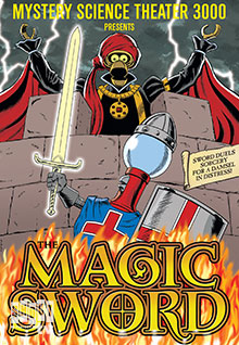 MST3K: The Magic Sword