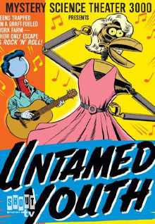 MST3K: Untamed Youth