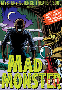 MST3K: Mad Monster