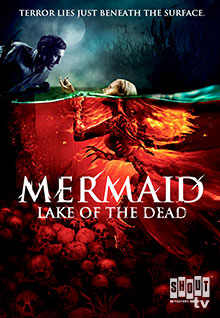 Mermaid: Lake Of The Dead (English-Language Version)