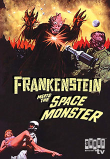 Frankenstein Meets The Space Monster