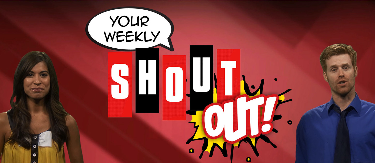Your Weekly Shout Out