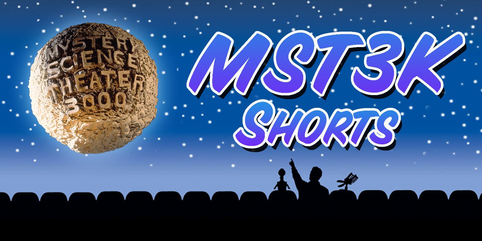 MST3K Shorts