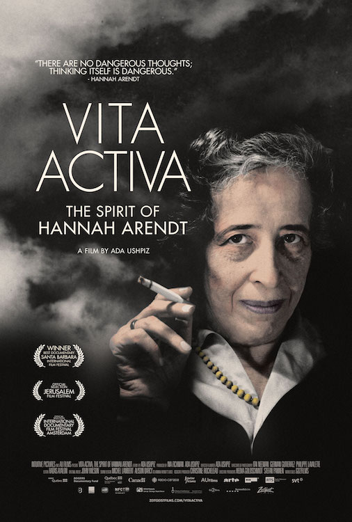 Vita Activa - The Spirit of Hannah Arendt