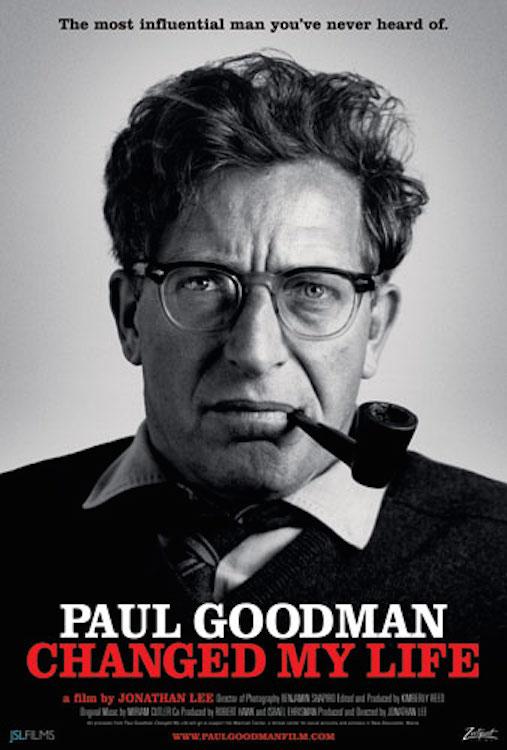 Paul Goodman Changed My Life