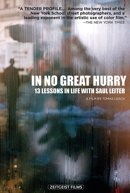 In No Great Hurry - 13 Lessons in Life with Saul Leiter