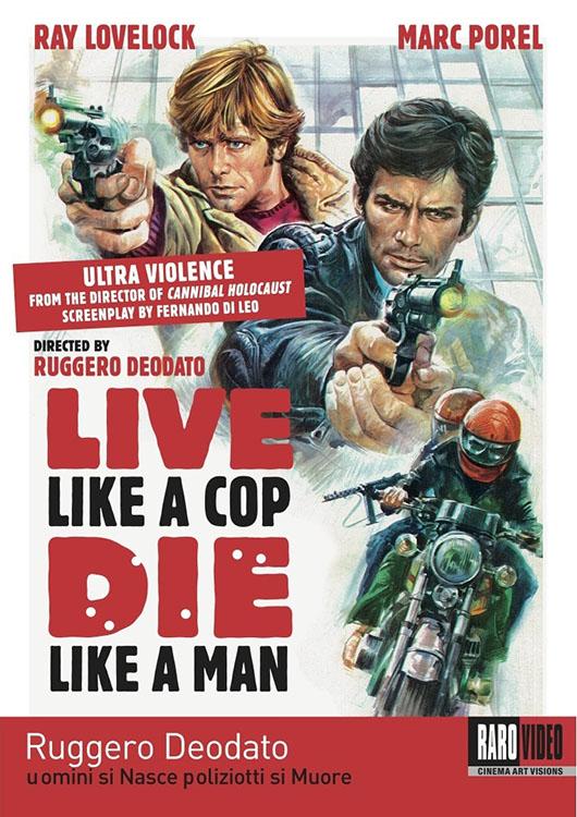 Live Like A Cop Die Like A Man